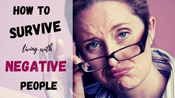 how to live with a negative person