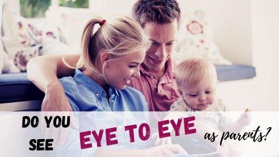 Seeing eye to eye as parents
